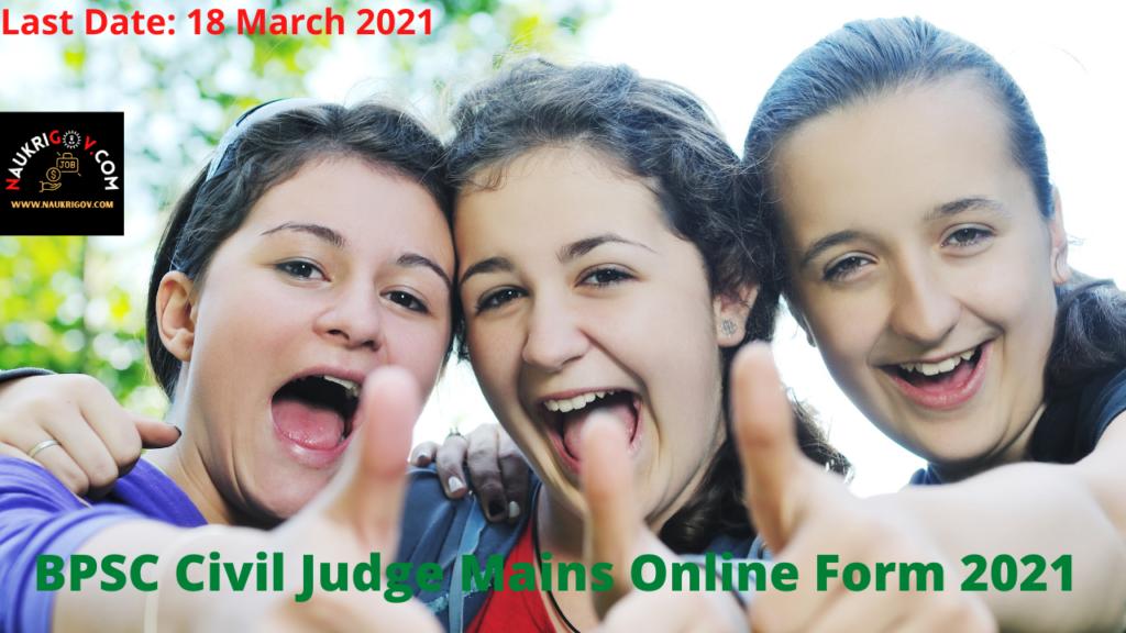 BPSC Civil Judge Mains Online Form 2021 for 221 Post