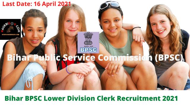 Bihar BPSC Lower Division Clerk Recruitment 2021